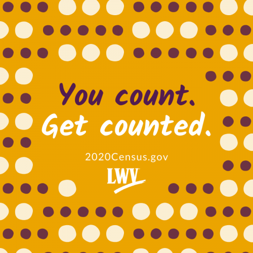 You count. Get counted. 2020Census.gov