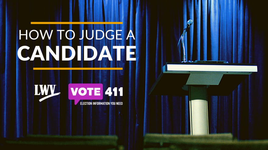 How to Judge a Candidate