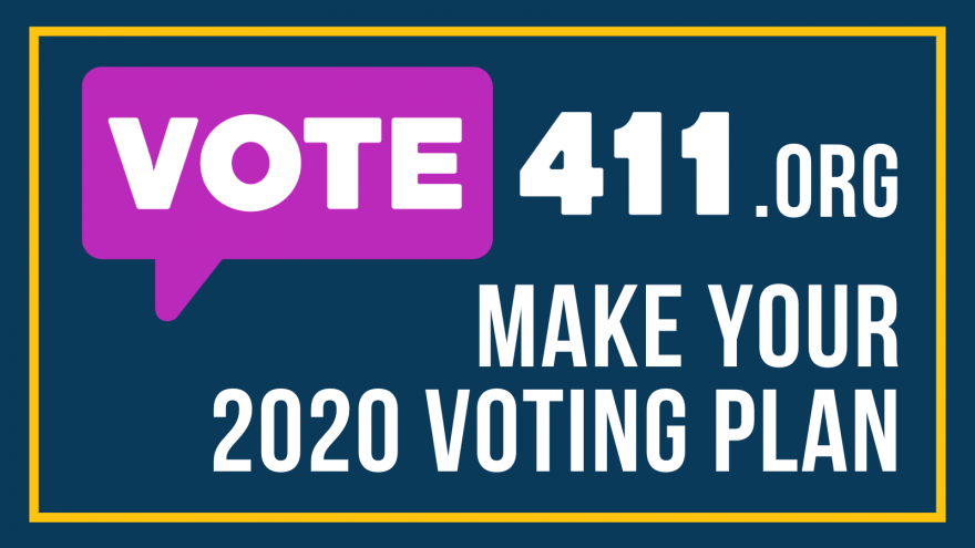VOTE411.org, make your 2020 voting plan