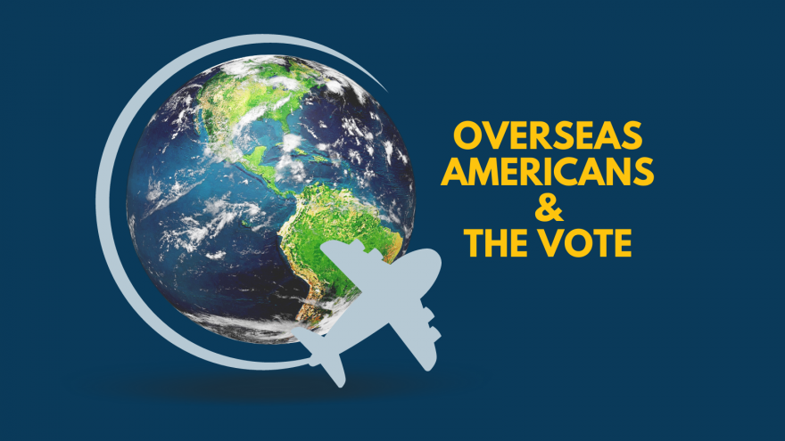 Overseas Americans & the Vote